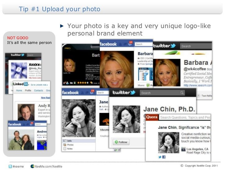 Tip #1 Upload your photo <br />Your photo is a key and very unique logo-like personal brand element<br />NOT GOODIt's all ...