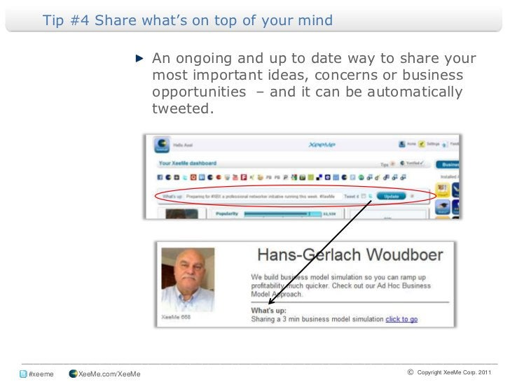 Tip #4 Share what's on top of your mind <br />An ongoing and up to date way to share your most important ideas, concerns o...