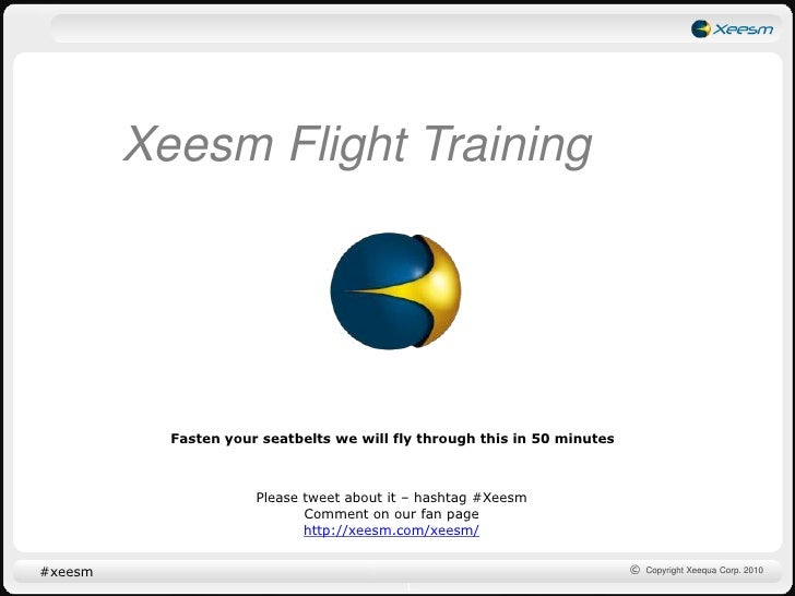 Xeesm Flight Training<br />Fasten your seatbelts we will fly through this in 50 minutes<br />Please tweet about it – hasht...