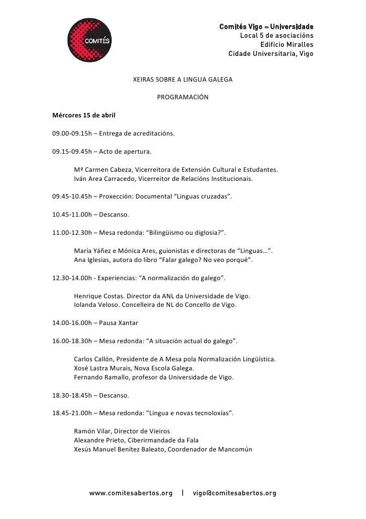 Comités Vigo – Universidade                                                             Local 5 de asociacións            ...