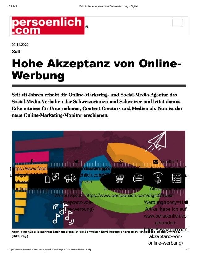 6.1.2021 Xeit: Hohe Akzeptanz von Online-Werbung - Digital https://www.persoenlich.com/digital/hohe-akzeptanz-von-online-w...