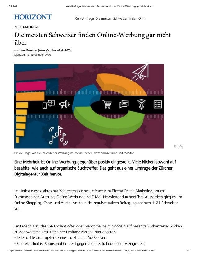 6.1.2021 Xeit-Umfrage: Die meisten Schweizer finden Online-Werbung gar nicht �bel https://www.horizont.net/schweiz/nachric...