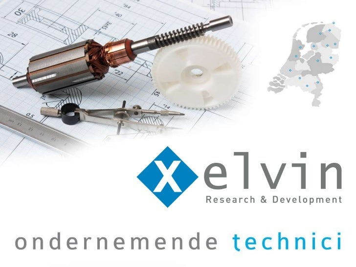 Who is XelvinXelvin:•   Technical recruitment and staffing    company•   Over 550 technical employees•   15 offices throug...