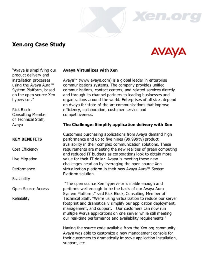 """Xen.org Case Study""""Avaya is simplifying our   Avaya Virtualizes with Xenproduct delivery andinstallation processes      Av..."""