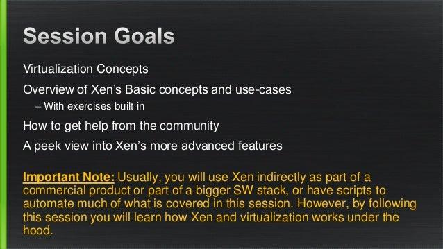 OSSNA18: Xen Beginners Training  Slide 3