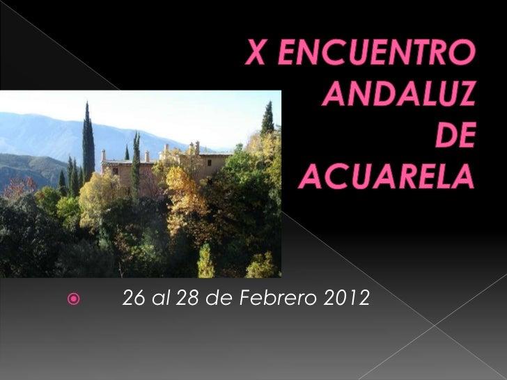    26 al 28 de Febrero 2012