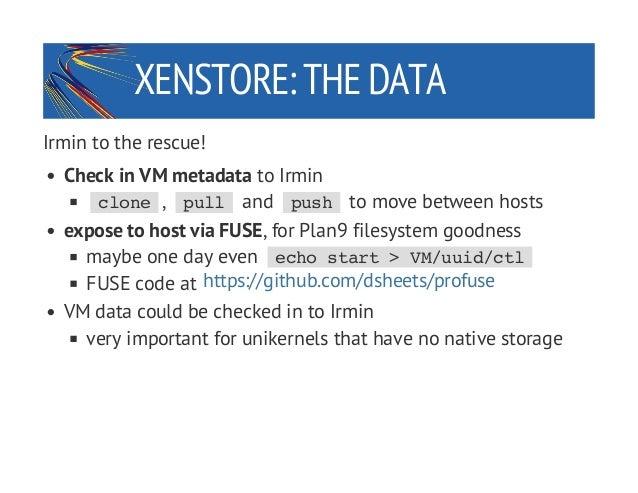 XPDS14: MirageOS 2 0: branch consistency for Xen Stub