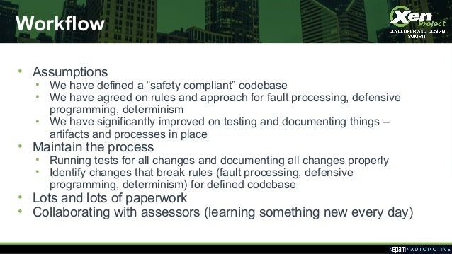 """Workflow • Assumptions • We have defined a """"safety compliant"""" codebase • We have agreed on rules and approach for fault pr..."""