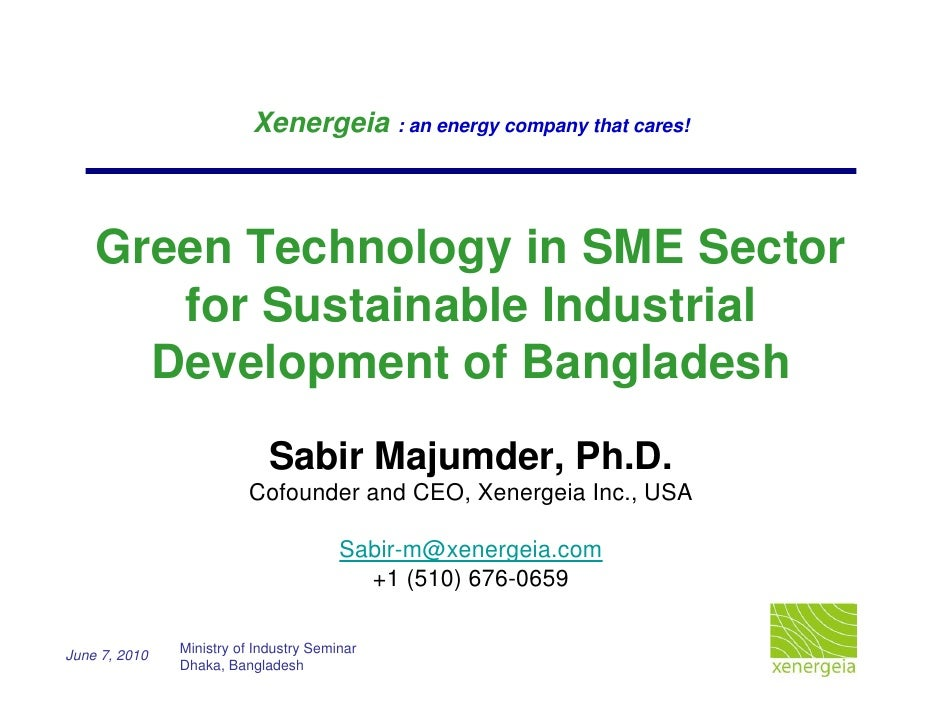 Xenergeia : an energy company that cares!    Green Technology in SME Sector       for Sustainable Industrial      Developm...