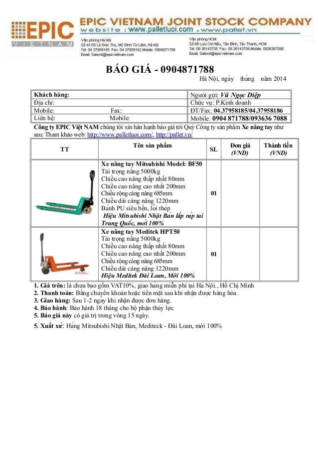 BÁO GIÁ - 0904871788  Hà Nội, ngày tháng năm 2014  Khách hàng: Người gửi: Vũ Ngọc Diệp  Địa chỉ: Chức vụ: P.Kinh doanh  ...
