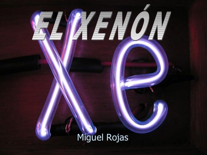 Xenon2 ulmiguel rojas urtaz Image collections