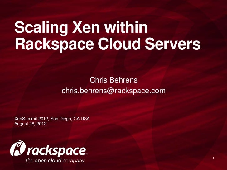 Scaling Xen Within Rackspace Cloud Servers