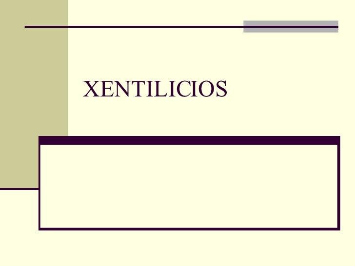 XENTILICIOS