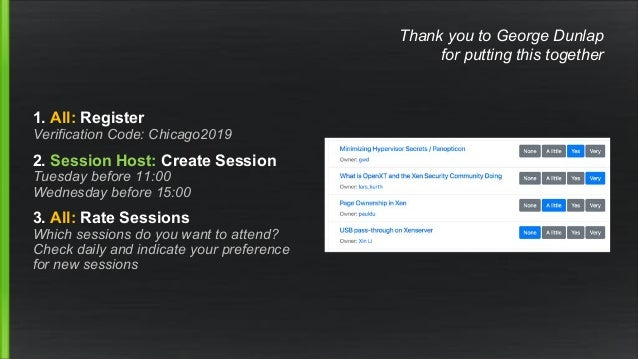1. All: Register Verification Code: Chicago2019 2. Session Host: Create Session Tuesday before 11:00 Wednesday before 15:0...