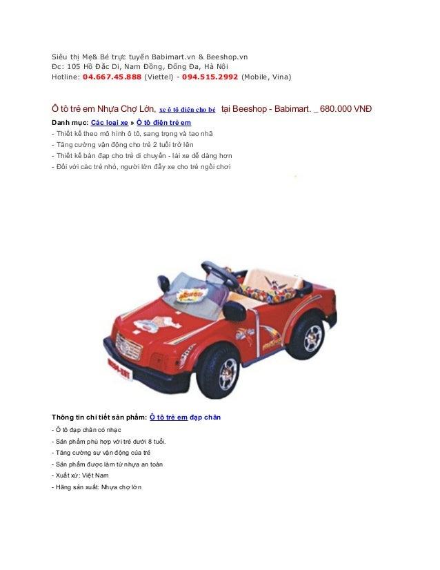 Siêu thị Mẹ& Bé trực tuyến Babimart.vn & Beeshop.vn Đc: 105 Hồ Đắc Di, Nam Đồng, Đống Đa, Hà Nội Hotline: 04.667.45.888 (V...