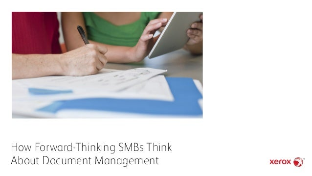 How Forward-Thinking SMBs Think About Document Management