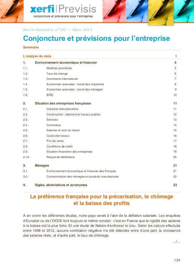 Xerfi-Previsis n°182 — Mars 2013Conjoncture et prévisions pour l'entrepriseSommaireL'analyse du mois                      ...