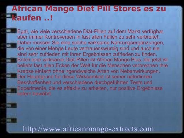 African Mango Diet Pill Stores es zukaufen ..! Egal, wie viele verschiedene Diät-Pillen auf dem Markt verfügbar, aber imme...