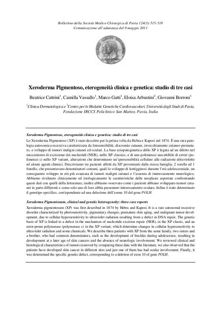 Bollettino della Società Medico Chirurgica di Pavia 124(3):515-518                                Comunicazione all'adunan...