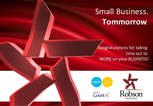 Small Business. Tommorrow. Congratulations for taking Marketing Program 2009 time out to WORK on your BUSINESS!