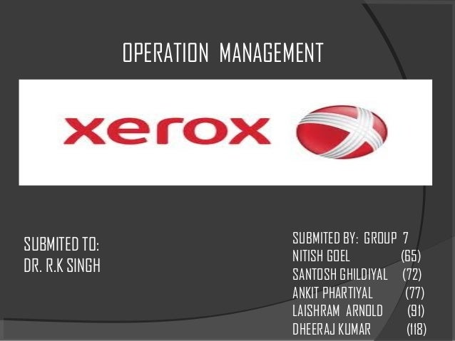 OPERATION MANAGEMENTSUBMITED TO:                    SUBMITED BY: GROUP 7                                NITISH GOEL       ...