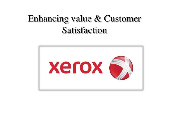Enhancing value & Customer        Satisfaction