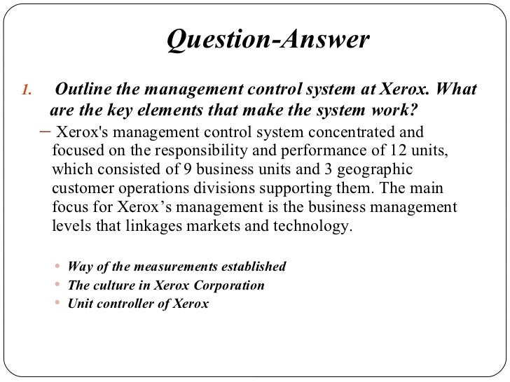 a study of the xerox corporation Xerox corporation is a multinational management corporation based in america it manufactures and sells a collection of printers in black and white, multifunctional systems, photocopiers, the printing press for digital production and other associated services.