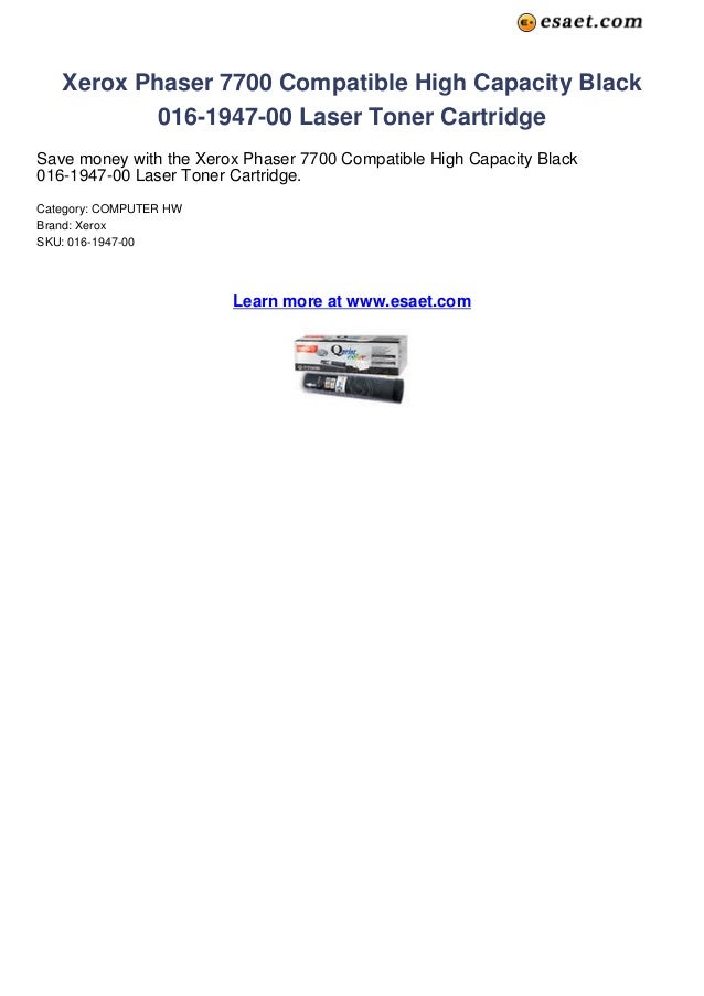 Xerox Phaser 7700 Compatible High Capacity Black           016-1947-00 Laser Toner CartridgeSave money with the Xerox Phas...