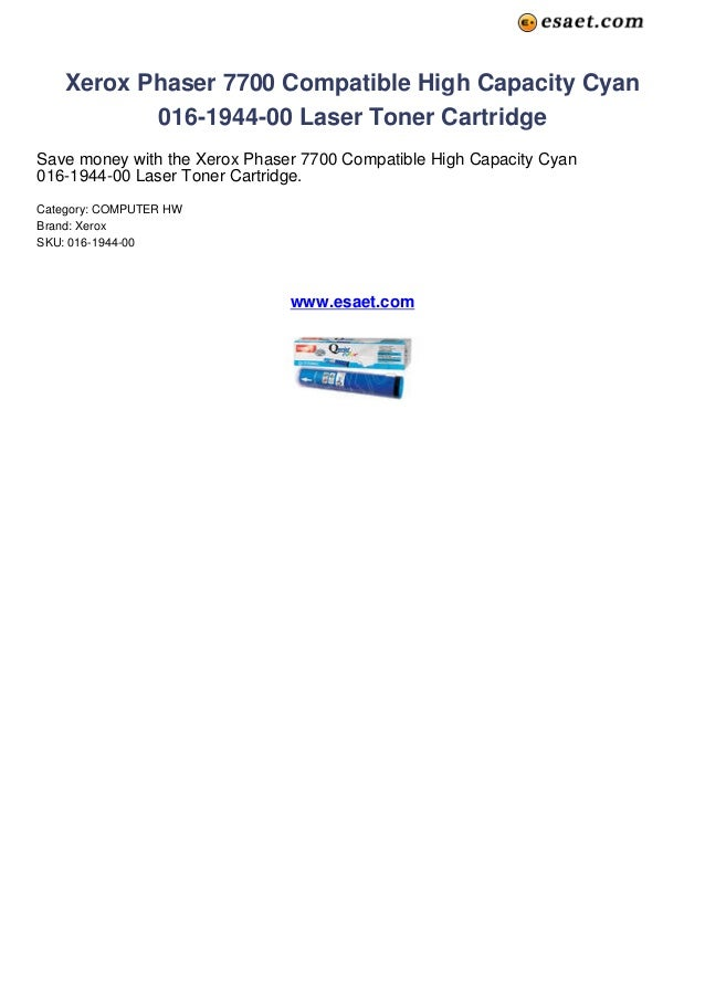 Xerox Phaser 7700 Compatible High Capacity Cyan016-1944-00 Laser Toner CartridgeSave money with the Xerox Phaser 7700 Comp...