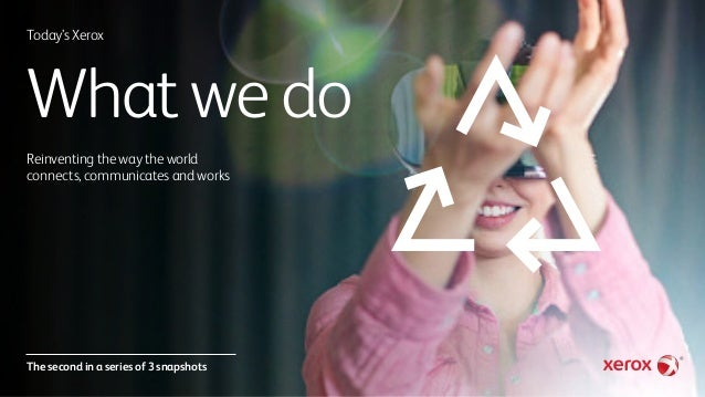 Today's Xerox: What We Do