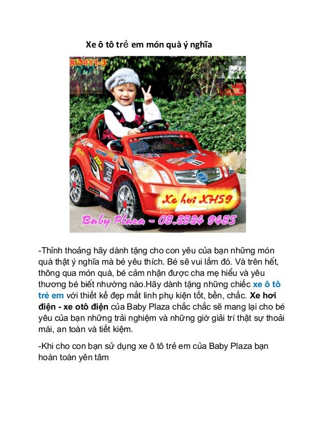 Xe ô tô tr em món quà ý nghĩaẻ -Thỉnh thoảng hãy dành tặng cho con yêu của bạn những món quà thật ý nghĩa mà bé yêu thích...