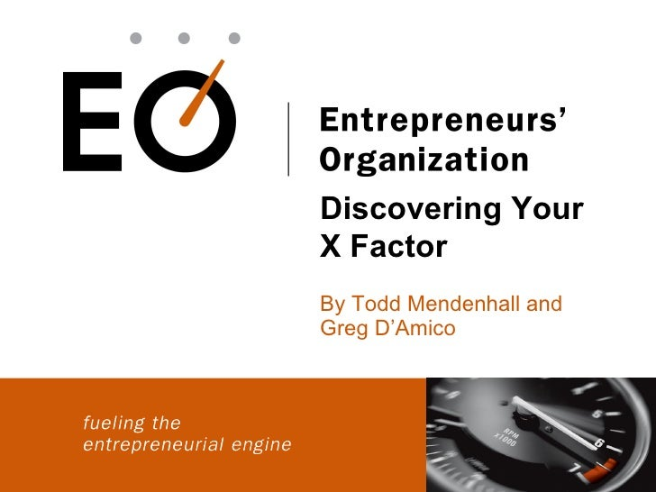 Discovering YourX FactorBy Todd Mendenhall andGreg D'Amico