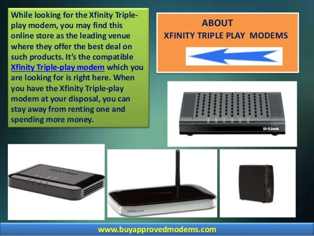 Xfinity Triple Play Modem