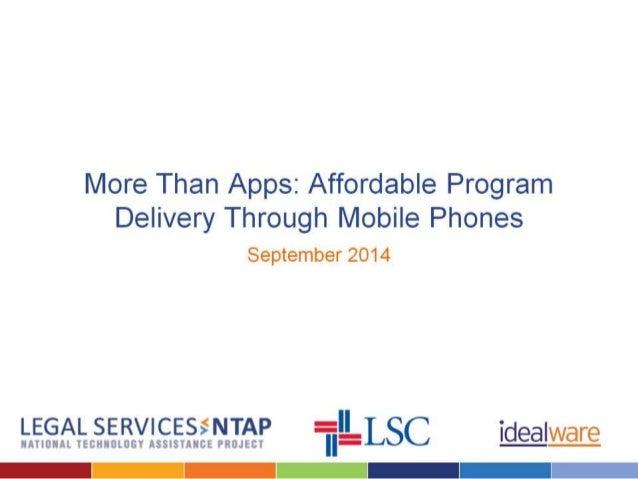 More Than Apps:  Affordable Program Delivery Through Mobile Phones  September 2014 . L.'.5.Ef. '.L. .§. '§. '., '.'. '!. C...