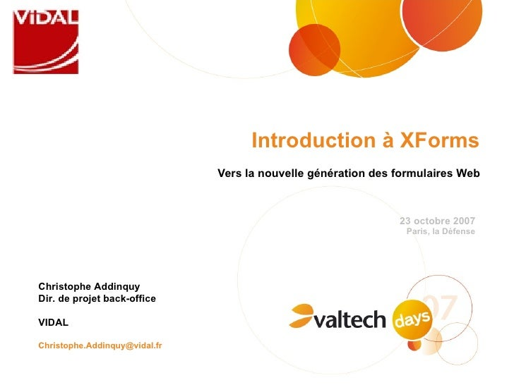 Introduction à XForm