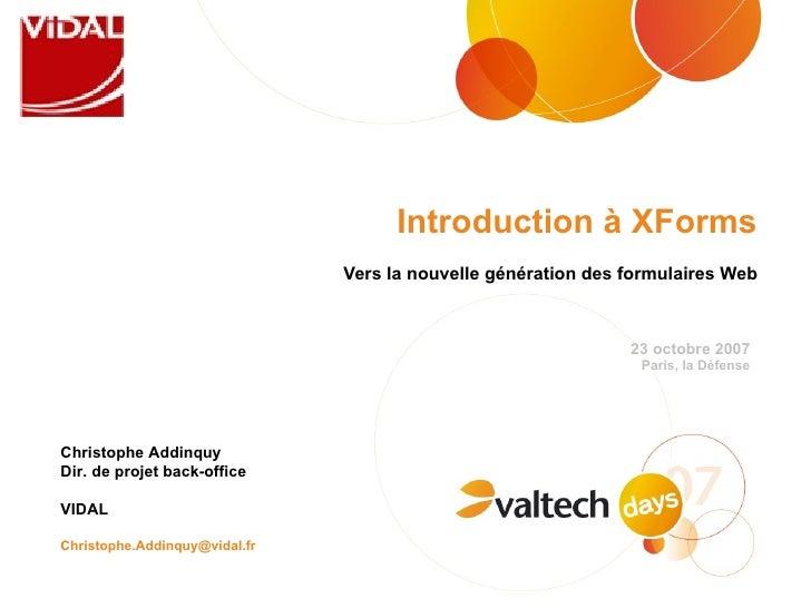 Introduction à XForm
