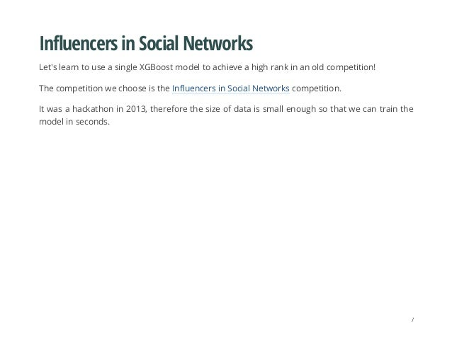 Influencers in Social Networks Let's learn to use a single XGBoost model to achieve a high rank in an old competition! The...