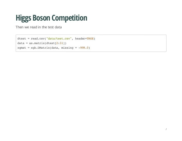 """Higgs Boson Competition Then we read in the test data dtest=read.csv(""""data/test.csv"""",header=TRUE) data=as.matrix(dtest[2:3..."""
