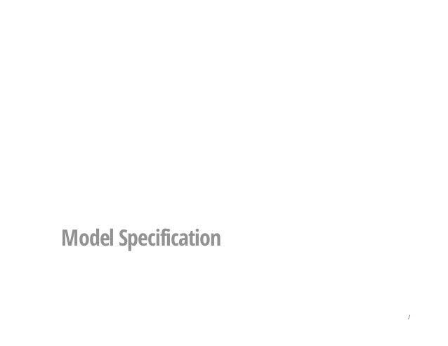 Model Specification /