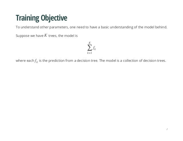 Training Objective To understand other parameters, one need to have a basic understanding of the model behind. Suppose we ...