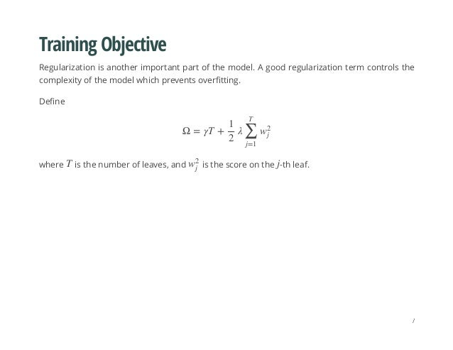 Training Objective Regularization is another important part of the model. A good regularization term controls the complexi...
