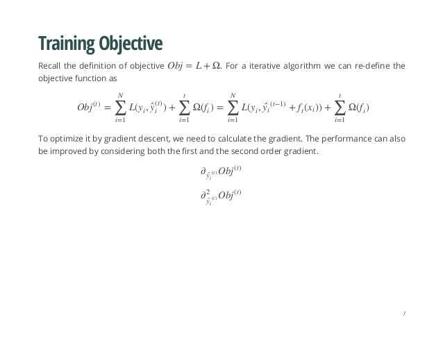 Training Objective Recall the definition of objective . For a iterative algorithm we can re-define the objective function ...