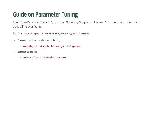 """Guide on Parameter Tuning The """"Bias-Variance Tradeoff"""", or the """"Accuracy-Simplicity Tradeoff"""" is the main idea for control..."""