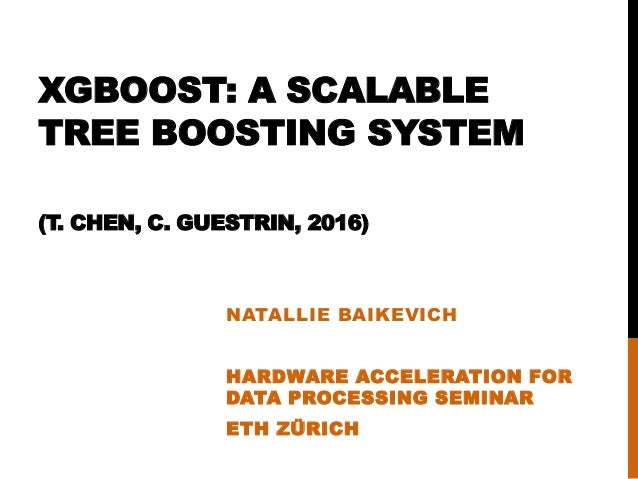 XGBoost (System Overview)