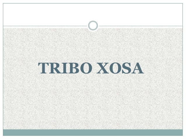 TRIBO XOSA
