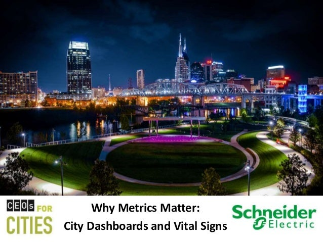 Why Metrics Matter:  City Dashboards and Vital Signs