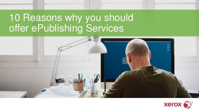 10 Reasons Why You Should Offer ePublishing Services