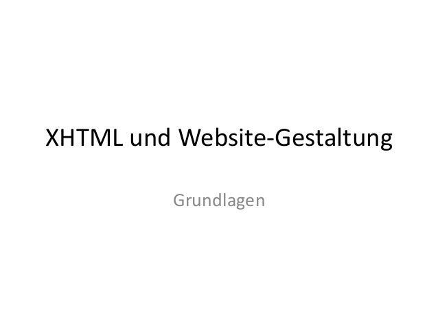 XHTML und Website-Gestaltung          Grundlagen