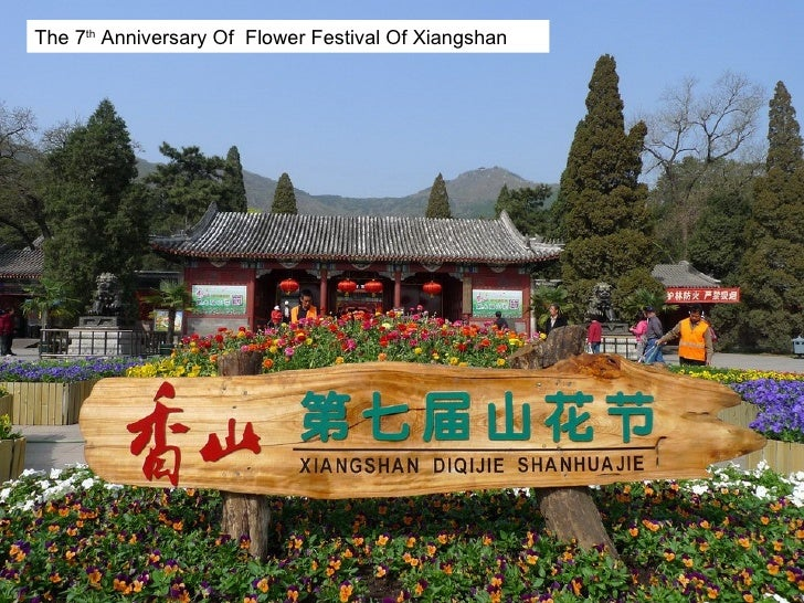 The 7 th  Anniversary Of  Flower Festival Of Xiangshan