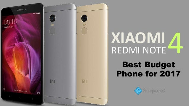 Xiaomi Redmi Note 4 Review The Best Redmi Note Yet: Xiaomi Redmi Note 4- Best Budget Phone For 2017
